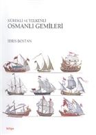 Kürekli ve Yelkenli Osmanlı Gemileri