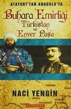 Atayurt'tan Anadolu'ya Buhara Emirliği Türkistan ve Enver Paşa