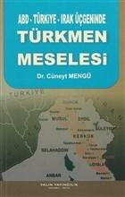 ABD-Türkiye-Irak Üçgeninde Türkmen Meselesi