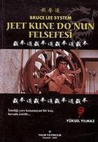 Jeet Kune Do'nun Felsefesi