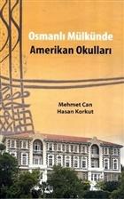 Osmanlı Mülkünde Amerikan Okulları