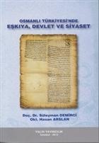Osmanlı Türkiyesi'nde Eşkıya, Devlet ve Siyaset