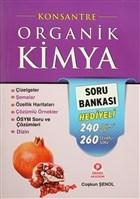 Konsantre Organik Kimya (Soru Bankası Hediyeli)