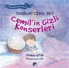 Tanburi Cemil Bey / Cemil'in Gizli Konserleri
