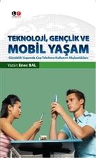 Teknoloji, Gençlik ve Mobil Yaşam
