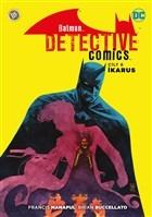 Batman - Dedektif Hikayeleri Cilt 6: İkarus