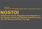 Nostoi: Indigenous Culture, Migration, and Integration in The Aegean Islands and Western Anatolia During The Late Bronze And Early Iron Age