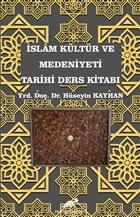 İslam Kültür ve Medeniyeti Tarihi Ders Kitabı