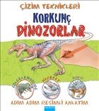Çizim Teknikleri: Korkunç Dinozorlar