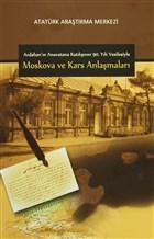 Ardahan'ın Anavatana Katılışının 90. Yılı Vesilesiyle Moskova ve Kars Anlaşmaları