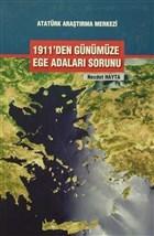 1911'den Günümüze Ege Adaları Sorunları