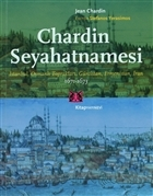 Chardin Seyahatnamesi 1671-1673