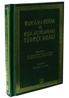 Kur'an-ı Kerim ve Kısa Açıklamalı Türkçe Meali (Çanta Boy)