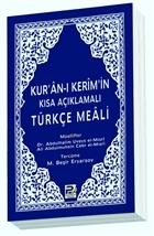 Kur'an-ı Kerim'in Kısa Açıklamalı Türkçe Meali (Cep boy)