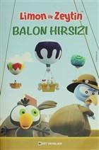 Limon İle Zeytin - Balon Hırsızları