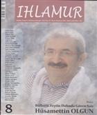 Ihlamur Dergisi Sayı: 8 Dosya Bülbülü Zeytin Dalında Gören Şair Hüsamettin Olgun