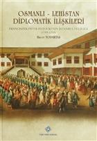Osmanlı - Lehistan Diplomatik İlişkileri