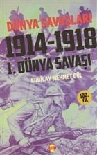 Dünya Savaşları: 1. Dünya Savaşı 1914-1918