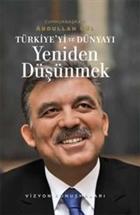 Türkiye'yi ve Dünyayı Yeniden Düşünmek Vizyon Konuşmaları