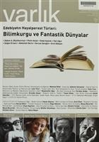 Varlık Aylık Edebiyat ve Kültür Dergisi Sayı: 1278 - Mart 2014