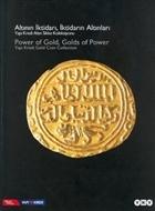 Altının İktidarı, İktidarın Altınları Yapı Kredi Para Koleksiyonu  Altın Sikke Sergisi