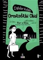 Ormandaki Okul - Dahiler Kulübü