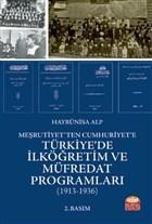 Meşrutiyet'ten Cumhuriyet'e Türkiye'de İlköğretim ve Müfredat Programları