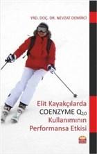 Elit Kayakçılarda Coenzyme Q10 Kullanımının Performansa Etkisi