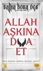 Allah Aşkına Dua Et