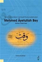 Yeni Osmanlılar Cemiyeti Kurucularından Mehmed Ayetullah Bey