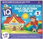 7-10 Yaş Çocuklar İçin IQ Zeka Geliştiren Oyunlar 3 ( Renkli Baskı )