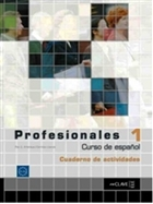 Profesionales 1 Cuaderno de Actividades (Etkinlik Kitabı +Audio Descargable) İspanyolca Temel ve Orta-Alt Seviye