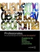 Profesionales Cuaderno de Lexico de banca y Economia (Bankacılık ve Ekonomi Etkinlik Kitabı) İspanyolca