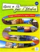 Qua e la Per l'Italia (Libro + mp3 Online)