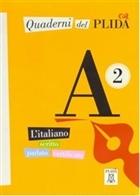 Quaderni Del PLIDA - A2 (Kitap+CD) İtalyanca Sınavlara Hazırlık
