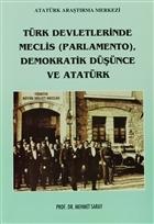 Türk Devletlerinde Meclis (Parlamento), Demokratik Düşünce ve Atatürk