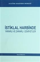İstiklal Harbinde Yararlı ve Zararlı Cemiyetler