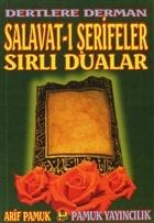 Dertlere Derman Salavat-ı Şerifeler ve Sırlı Dualar (Dua-040)