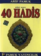 Dört Kere 40 Hadis (Hadis-012/P11)
