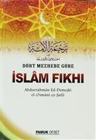 Dört Mezhebe Göre İslam Fıkhı (Fıkıh - 002)