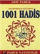 Efendimizin Dilinden 1001 Hadis (Hadis-011)