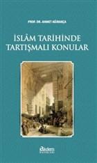 İslam Tarihinde Tartışmalı Konular