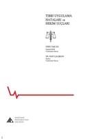Tıbbi Uygulama Hataları ve Hekim Suçları