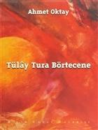 Tülay Tura Börtecene Cilt: 1