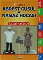Resimli Abdest Gusül ve Namaz Hocası (Namaz-005)