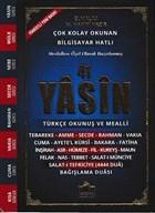 41 Yasin Türkçe Okunuşlu ve Mealli (Çanta Boy Yasin-006)
