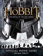 The Hobbit : The Battle of the Five Armies - Official Movie Guide