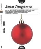 Sanat Dünyamız İki Aylık Kültür ve Sanat Dergisi Sayı: 144
