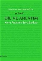 9. Sınıf Dil ve Anlatım Konu Anlatımlı Soru Bankası