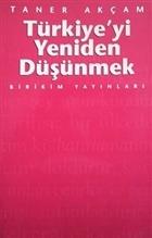 Türkiye'yi Yeniden Düşünmek